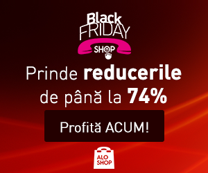 Reduceri de pana la 74% in Black Friday Shop de la AloShop